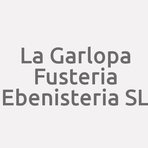 La Garlopa Fusteria Ebanisteria S.L.