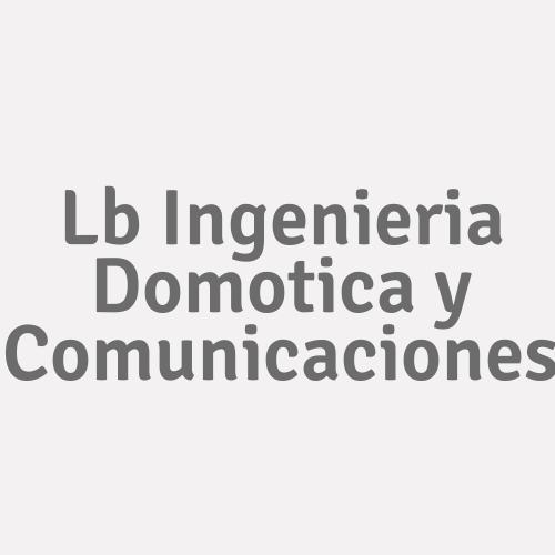 Lb Ingenieria Domotica y Comunicaciones
