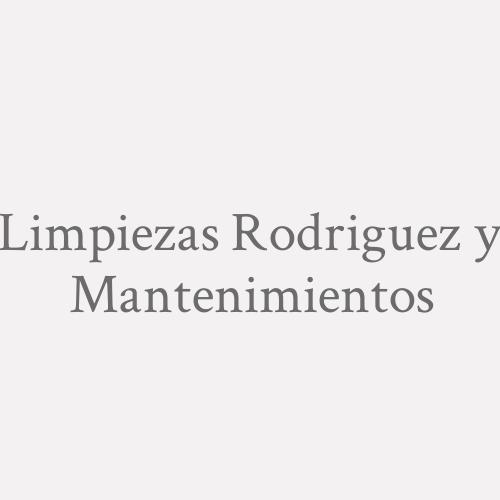 Limpiezas Rodriguez Y Mantenimientos