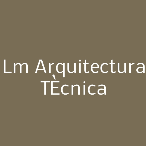Lm Arquitectura TÈcnica