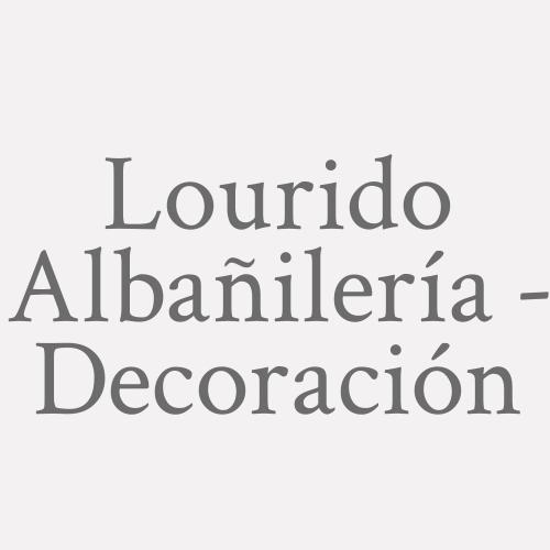 Lourido Albañilería - Decoración
