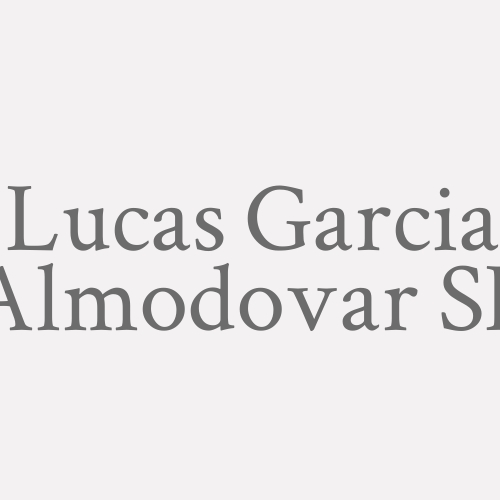Lucas Garcia Almodovar Sl