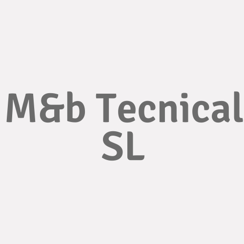 M&b Tecnical SL