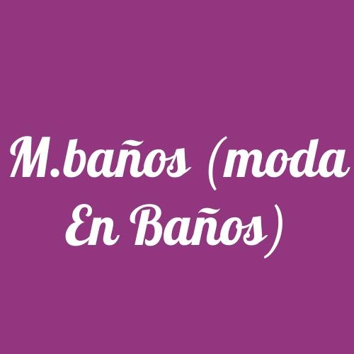 M.Baños (Moda en Baños)