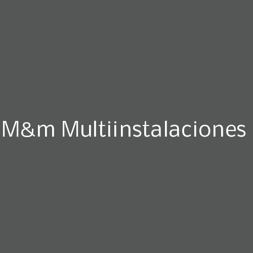 M&M Multiinstalaciones