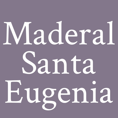 Maderal Santa Eugenia