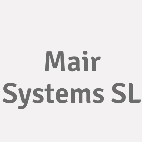 Mair Systems S.l.