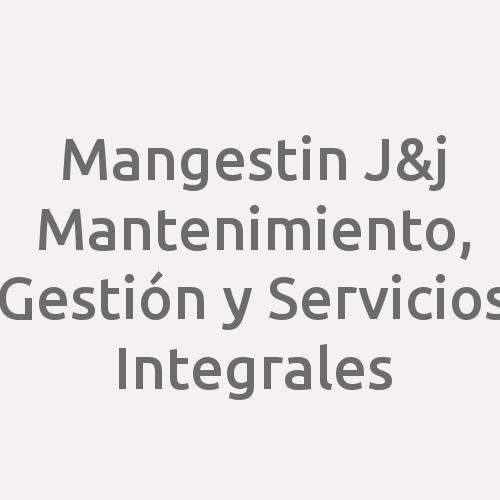 Mangestin J&j  Mantenimiento, Gestión Y Servicios Integrales