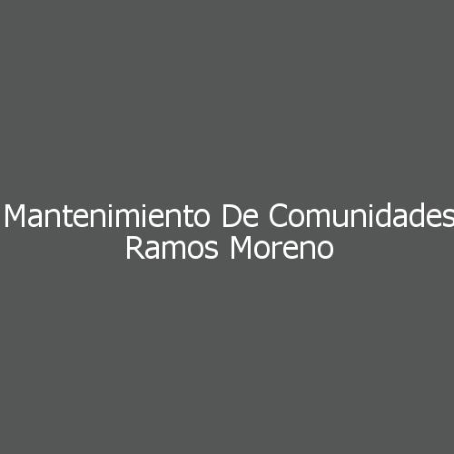 Mantenimiento De Comunidades Ramos Moreno