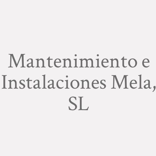 Mantenimiento E Instalaciones Mela, S.l.