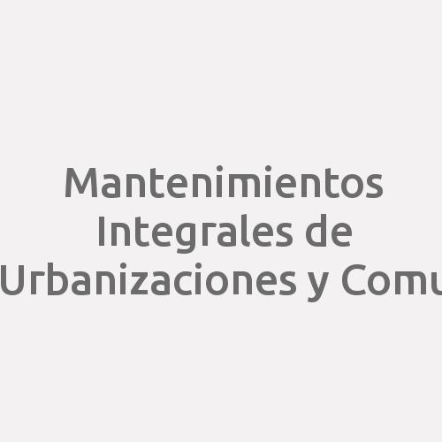 Mantenimientos Integrales de Urbanizaciones y Comu