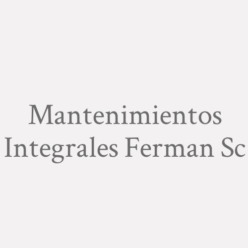Mantenimientos Integrales Ferman S.c