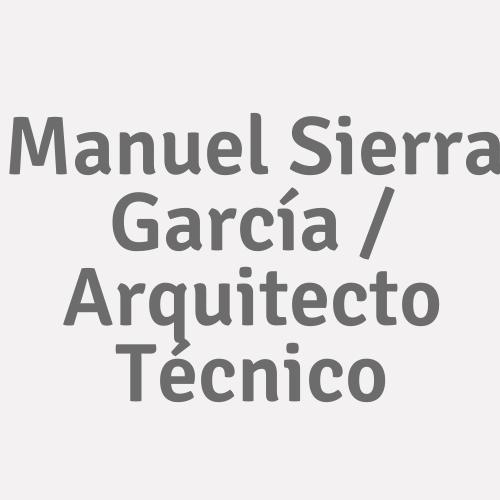 Manuel Sierra García / Arquitecto Técnico