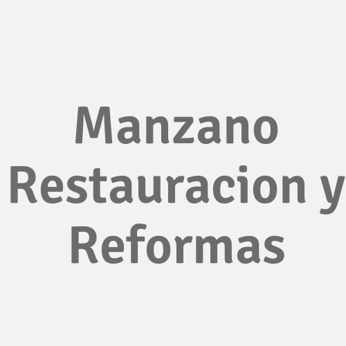 Manzano Restauracion y Reformas