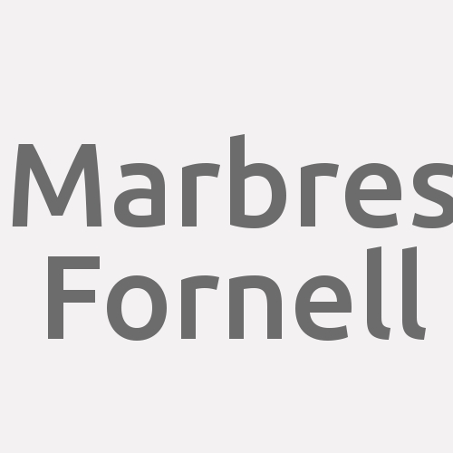 Marbres Fornell