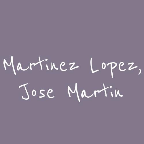 Martinez Lopez, Jose Martin