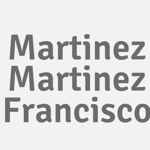 Martinez Martinez Francisco