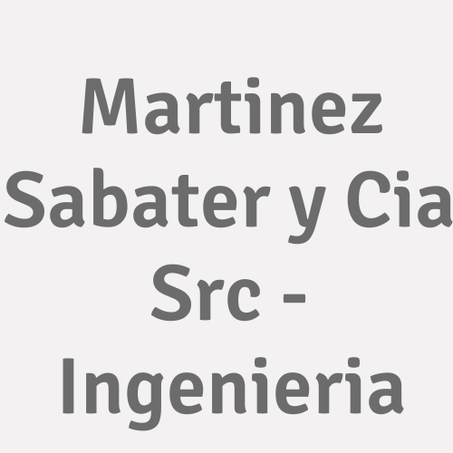 Martinez Sabater y Cia  Src - Ingenieria