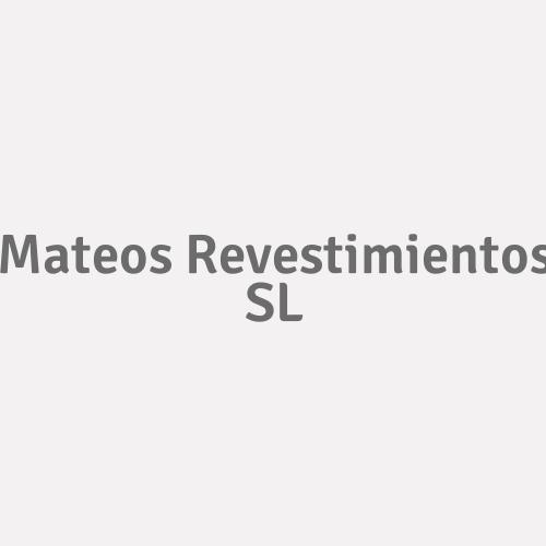 Mateos Revestimientos  SL