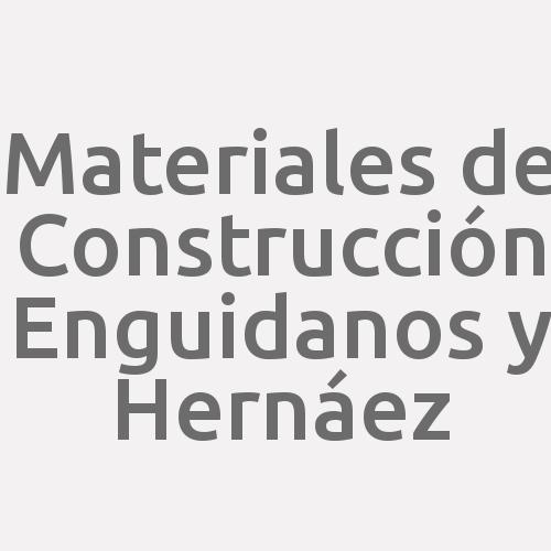Materiales de Construcción Enguidanos y Hernáez