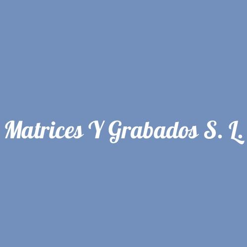Matrices Y Grabados S. L.