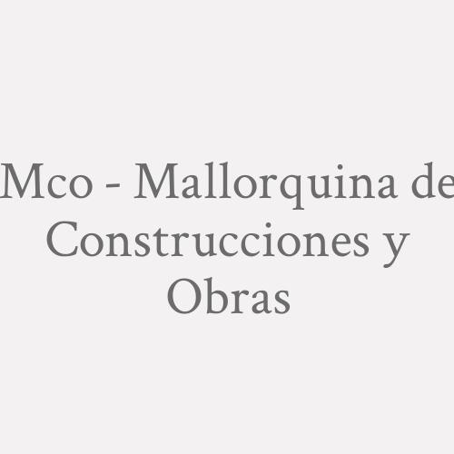 Mco - Mallorquina de Construcciones y Obras
