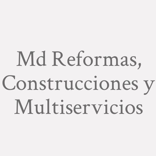 Md Reformas, Construcciones Y Multiservicios