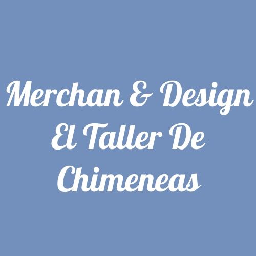 Merchan & Design el Taller de Chimeneas
