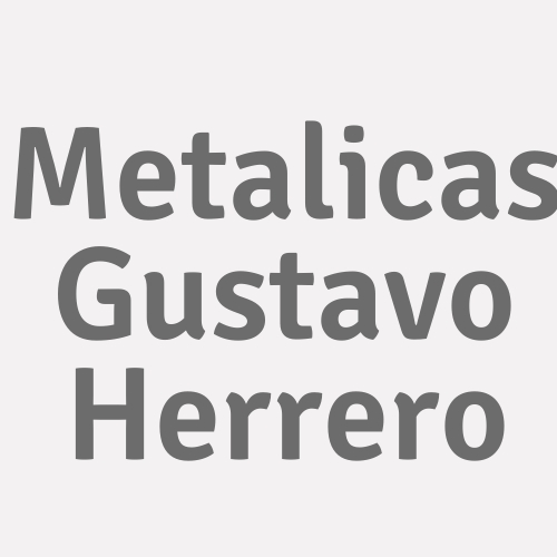 Metálicas Gustavo Herrero