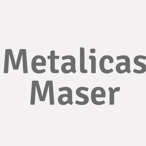 Metálicas Maser