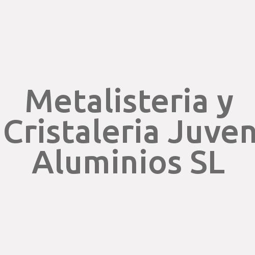 Metalisteria y Cristaleria Juven Aluminios SL
