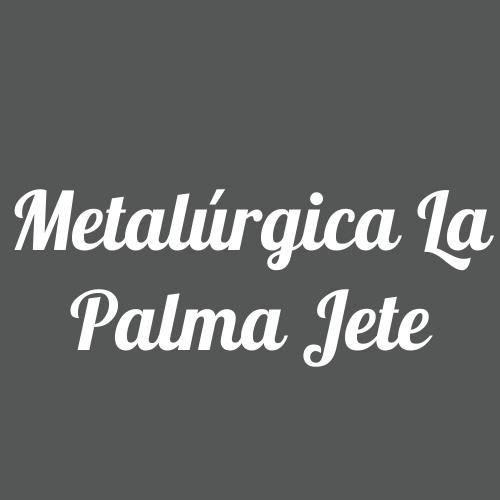 Metalúrgica La Palma Jete