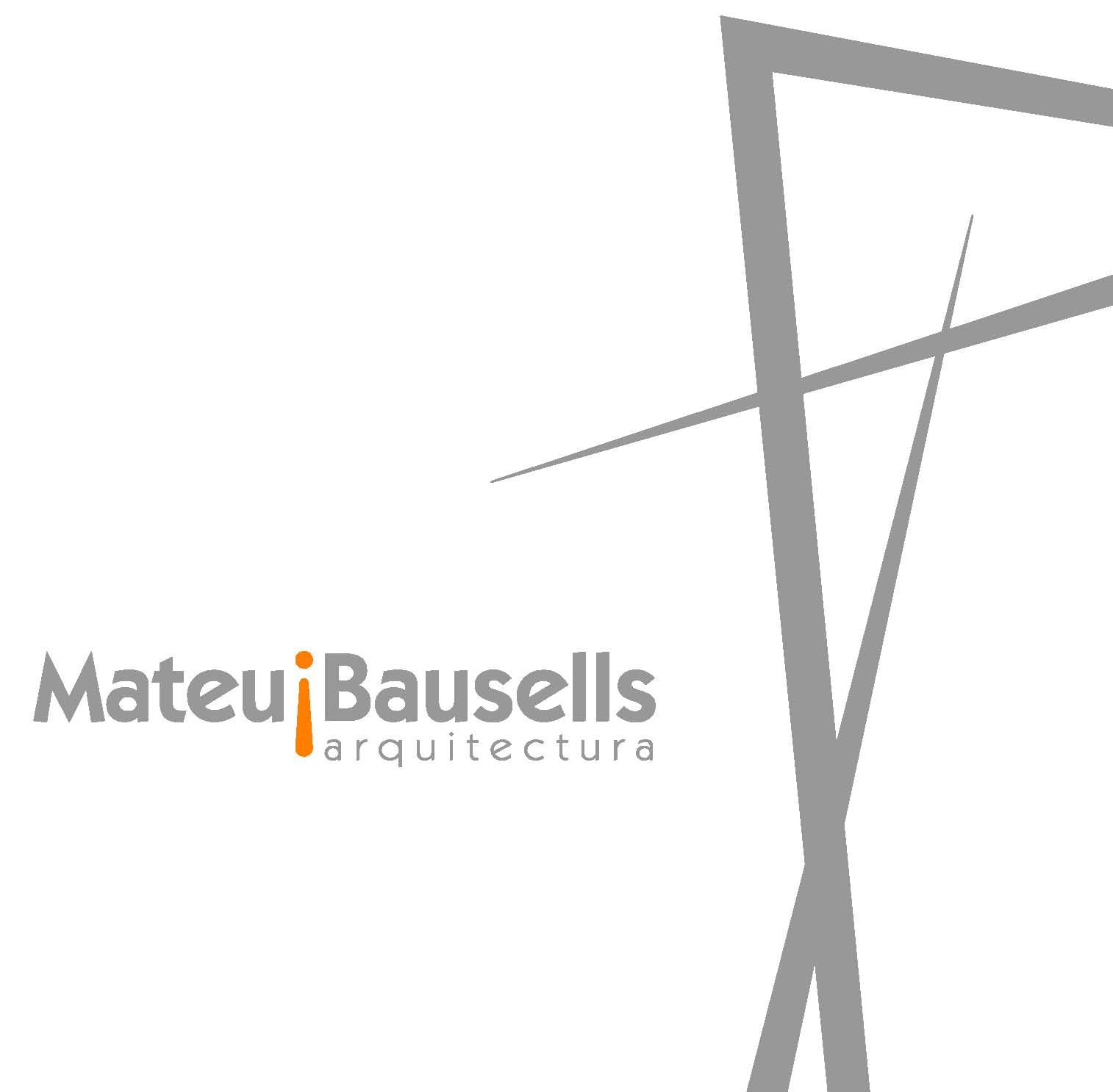 Mateu i Bausells  Arquitectos SLP