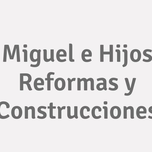 Miguel E Hijos Reformas Y Construcciones