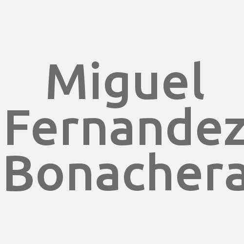 Miguel Fernandez Bonachera