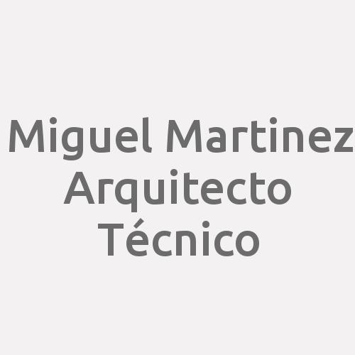 Miguel Martinez Arquitecto Técnico