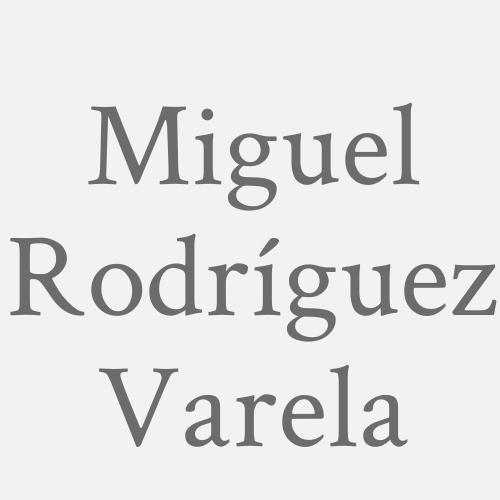 Miguel Rodríguez Varela