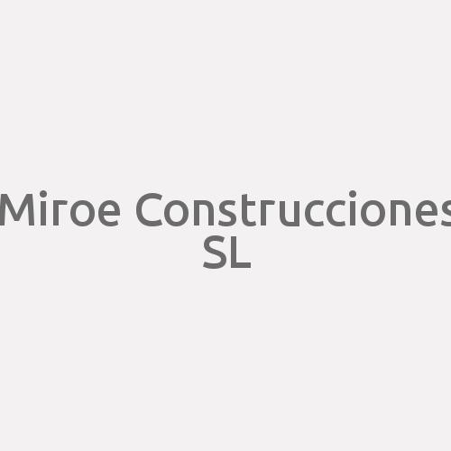 Miroe Construcciones S.L.