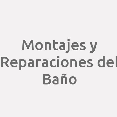 Montajes Y Reparaciones Del Baño