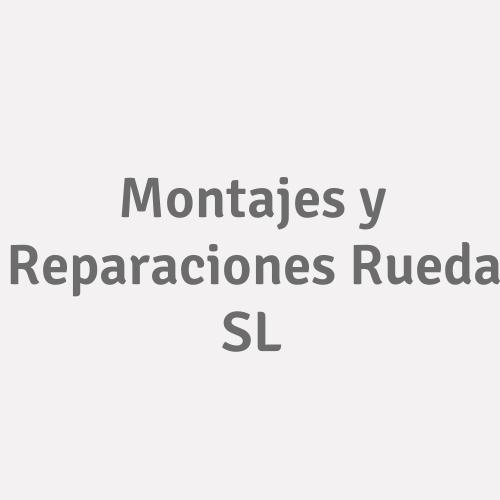 Montajes y Reparaciones Rueda SL