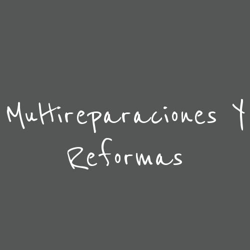 Multireparaciones y reformas