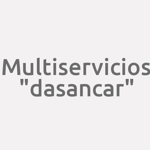 "Multiservicios ""dasancar"""