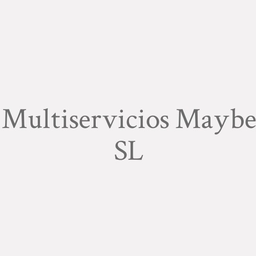 Multiservicios Maybe S.l.