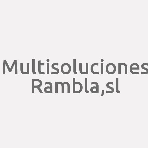 Multisoluciones Rambla,S.L.