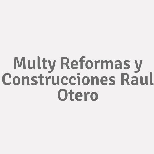 Multy Reformas Y Construcciones Raul Otero