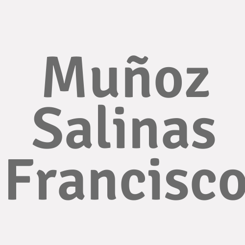 Muñoz Salinas  Francisco