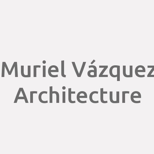 Muriel Vázquez Architecture