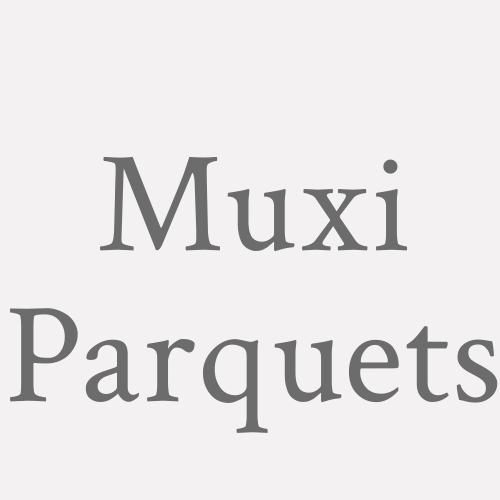 Muxi Parquets