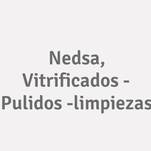 Nedsa, Vitrificados - Pulidos -limpiezas