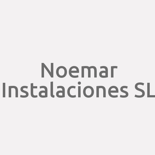 Noemar Instalaciones Sl